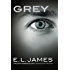 Grey (Edición en español): «Cincuenta sombras de Grey» contada por Christian (Spanish Edition)