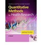 img - for [(Quantitative Methods for Health Research: A Practical Interactive Guide to Epidemiology and Statistics)] [Author: Nigel Bruce] published on (September, 2008) book / textbook / text book