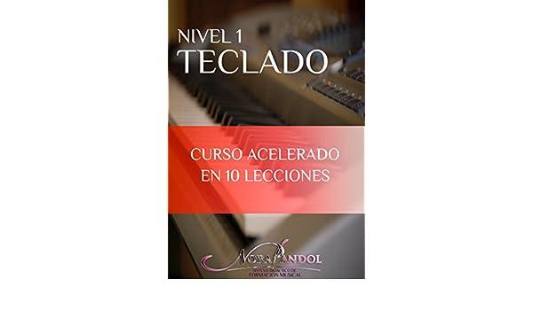Teclado Nivel 1: Curso Acelerado en 10 Lecciones eBook: Nora Pandol: Amazon.es: Tienda Kindle