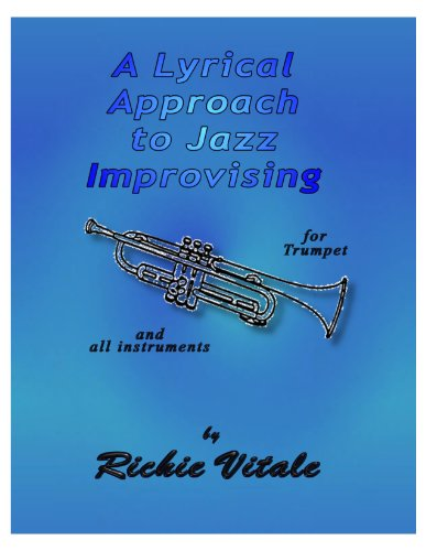 A Lyrical Approach to Jazz Improvising (English Edition)
