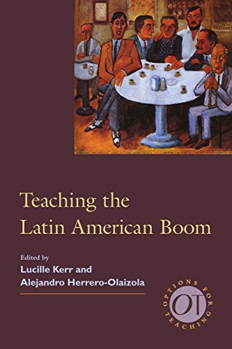 Teaching the Latin American Boom (Options for Teaching)