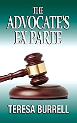 The Advocate's Ex Parte (The Advocate Series Book 5) (English Edition)