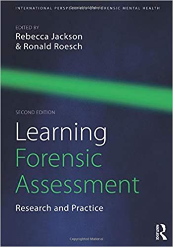 Learning Forensic Assessment (International Perspectives on Forensic Mental Health)