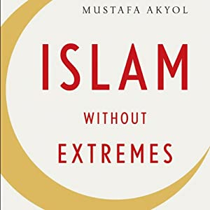 Islam Without Extremes Audiobook