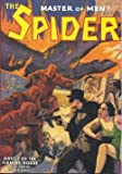 THE SPIDER - Master of Men (Issue 50) - November Nov 1937: Master of the Flaming Horde; Doc Turner and the Crimson Coffin; Death O'Clock Joy Ride; The Web; Deadly Foes of the Spider