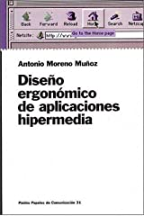 Diseno ergonomico de aplicaciones hipermedia / Ergonomic Design of Hypermedia Applications (Spanish Edition) by