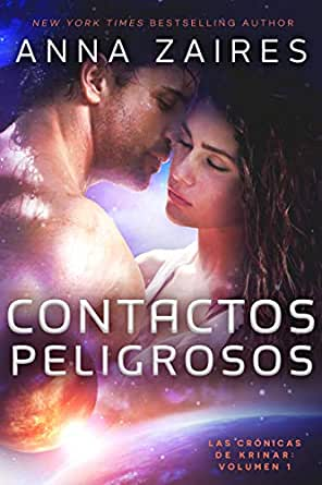Contactos Peligrosos (Las Crónicas de Krinar nº 1) eBook