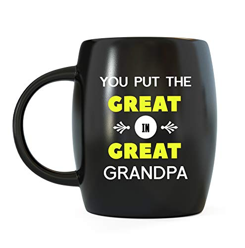 (Best Grandfather Gifts You Put The Great in Great Grandpa Father's Day Cool Funny Novelty Gag Gift Idea for World's Awesome and Greatest Granddad for Christmas or Birthday Ceramic Coffee Mug Tea Cup)
