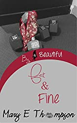 Fat & Fine (Big & Beautiful Book 5)