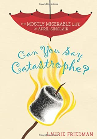 book cover of Can You Say Catastrophe?