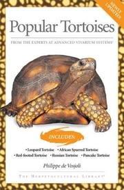 Popular Tortoises Book (Popular Tortoises - Newly Updated - Includes - Leopard Tortoise; African Spurred Tortoise; Red-footed Tortoise; Russian; Pancake)