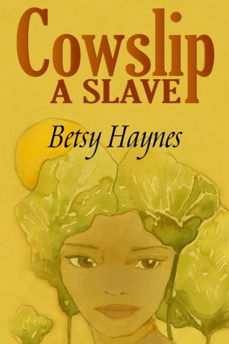 Download Cowslip A Slave PDF