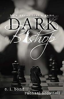 Dark Bishop by [Brownell, Rachael, Bond, Casey]