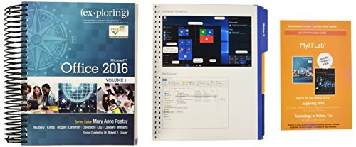 Exploring Microsoft Office 2016 Volume 1 & Technology In Action Complete & MyLab IT with Pearson eText -- Access