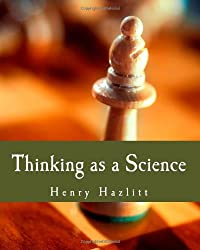 Thinking as a Science (Large Print Edition)