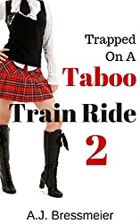 Trapped on a Taboo Train Ride 2