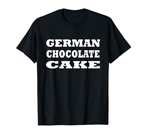 German Chocolate Cake Food Halloween Costume Party T Shirt]()