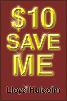 Book $10 Save Me by Lloyd Hulcolm (2013-02-14)