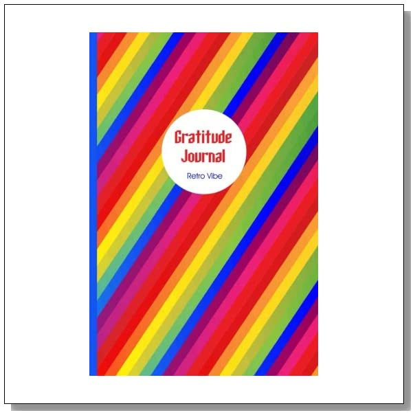 Gratitude Journal - Retro Vibe: Groovy: Gorgeous full color vibrantly illustrated writing prompts Thankfulness Diary and Blessings Journal (Illustrated Writing Prompts Gratitude Journal Paperback)