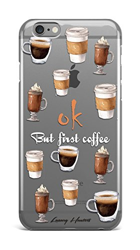 Ok but coffee first quote text plastic transparent see through case / cover for Apple Iphone design made by LuxuryHunters ® (Iphone 6 & 6s)