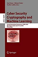 Cyber Security Cryptography and Machine Learning: 2nd International Symposium