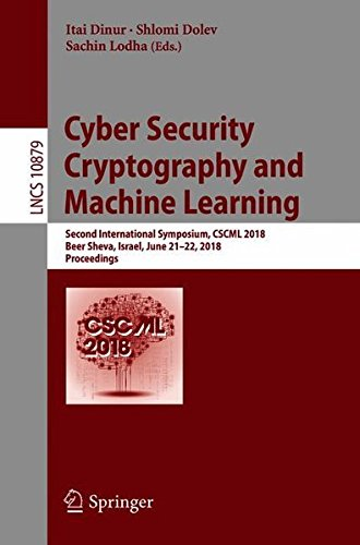 Cyber Security Cryptography and Machine Learning: 2nd International Symposium Front Cover