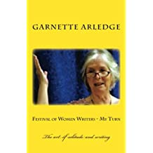 Festival of Women Writers - My Turn: the art of solitude and writing