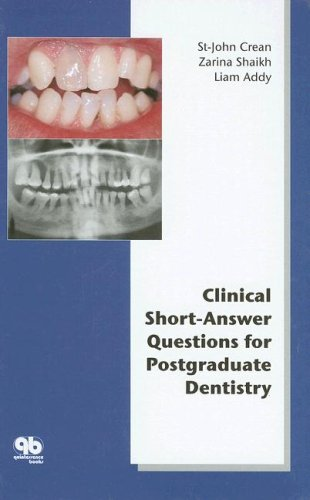 Clinical Short-Answer Questions for Postgraduate Dentistry