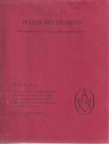 Hajar Bin Humeid: Investigations at a Pre-Islamic Site in Saudi Arabia (American Foundation for Study of Man)
