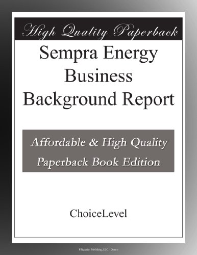 Sempra Energy Business Background Report
