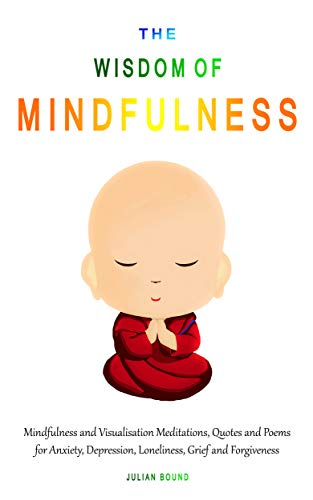 The Wisdom of Buddha (The Wisdom of... by Julian Bound Book 1)