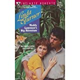 Maddy Lawrence's Big Adventure, Linda Turner, 0373077092