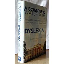 Scientific Watergate Dyslexia: How and Why Countless Millions Are Deprived of Breakthrough Medical Treatment