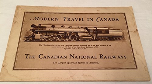 Modern Travel in Canada The Canadian National Railways
