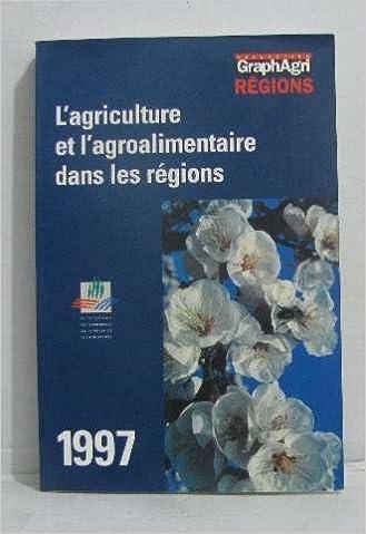 Livre gratuits Agriculture et agroalimentaire dans les regions 1997 pdf ebook
