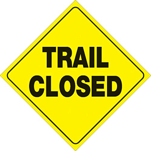 "Voss Signs Yellow Plastic Reflective Sign 12"" Trail Closed"