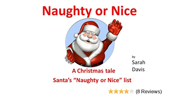 7b710978a Naughty or Nice > A Christmas tale for infants 1-5yrs, Who goes onto ...