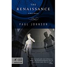 The Renaissance: A Short History (Modern Library Chronicles)