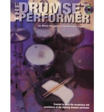 Download The Drumset Performer, Vol 1: Designed to Build the Vocabulary and Confidence of the Aspiring Drumset Performer, Book & CD (Mixed media product) - Common pdf epub