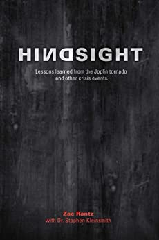 Hindsight: Lessons learned from the Joplin tornado and other crisis events by [Rantz, Zac, Kleinsmith, Stephen]