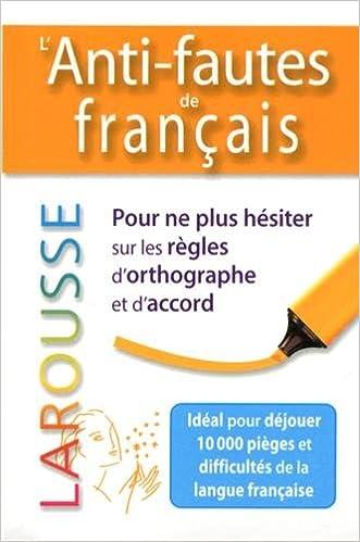 Amazon.fr - L\'anti-fautes de français - Larousse - Livres