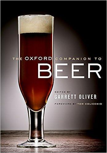 8ca24b99 The Oxford Companion to Beer (Oxford Companion To... (Hardcover)): Amazon.co .uk: Tom Colicchio: 9780195367133: Books