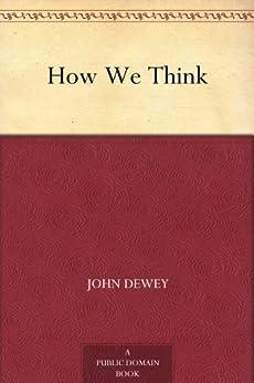 How We Think by [Dewey, John]