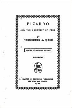 Book Pizarro and the Conquest of Peru