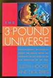 The Three Pound Universe, Judith Hooper and Dick Teresi, 002553680X