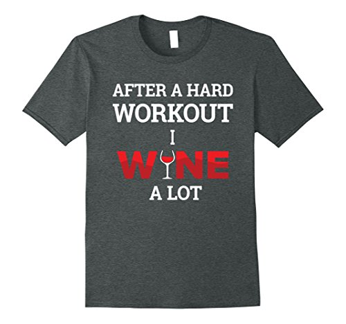 Mens After A Workout I Wine A lot | Funny Cute Wine Party Tshirt 3XL Dark (Margarita Man Costume)