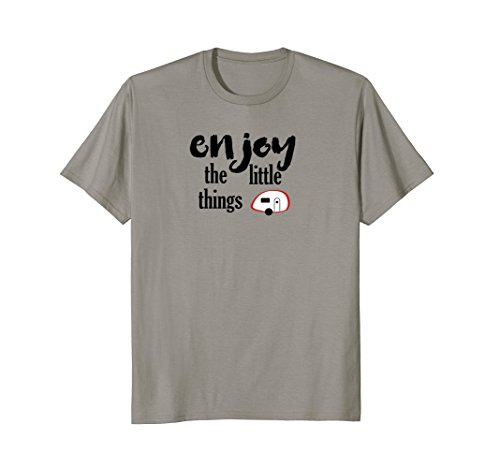 Enjoy The Little Things Teardrop Camping T Shirt - Michelles Designs