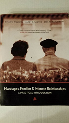 Marriages, Families & Intimate Relationships - A Practical Introduction - Custom Edition for Hudson