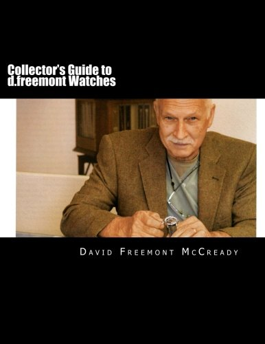 Collector's Guide to d.freemont Watches (Volume 1) ebook