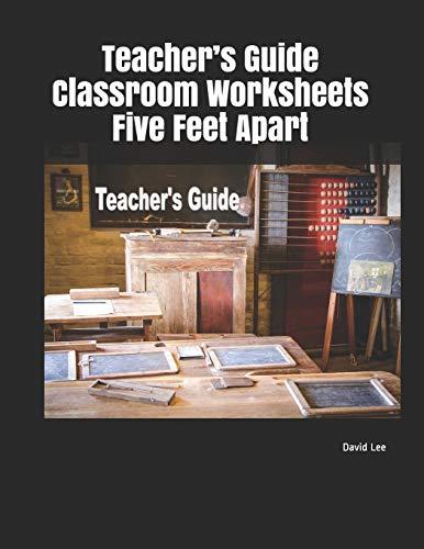 Teacher's Guide Classroom Worksheets Five Feet